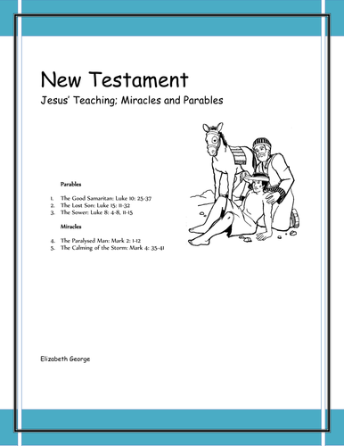 Jesus' teaching; parables and miracles