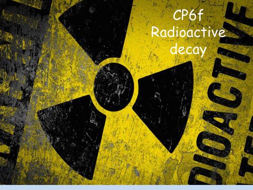 CP6f Radioactive decay
