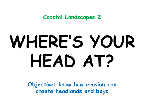 """COASTAL LANDSCAPES 2: """"Where's your head at?"""""""