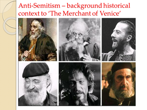 Anti-Semitism in 'The Merchant of Venice' - fully researched  slideshow