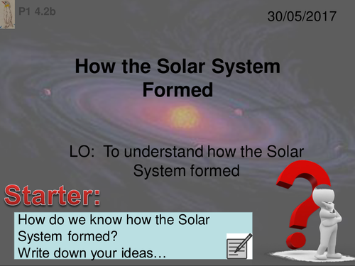 Activate 1: P1: 4.2B  How the Solar System Formed