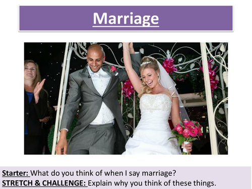 2.1 Marriage - NEW Edexcel - Marriage and the Family