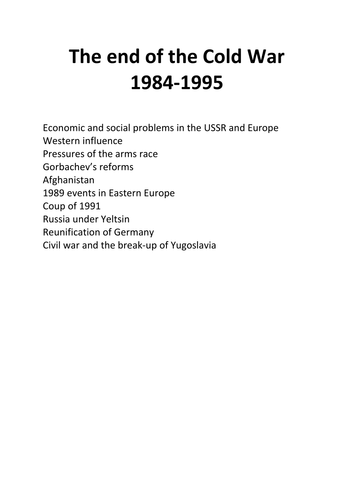 The end of the Cold War 1984-1995