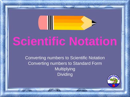 Scientific Notation Powerpoint By Happyedugator Teaching Resources