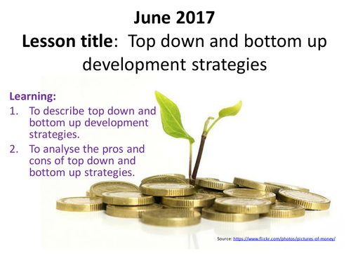 Top down & bottom up development