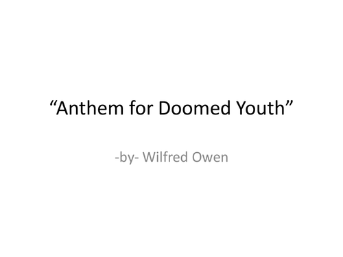 wilfred owen anthem for doomed youth writing a p e e response  wilfred owen anthem for doomed youth writing a p e e response by knapster teaching resources tes