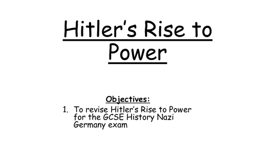 Hitler's Rise to Power - GCSE Revision lesson
