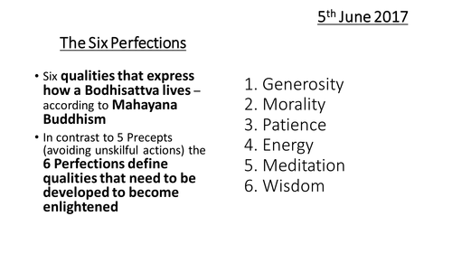GCSE RS A - Buddhist Practices - The Six Perfections