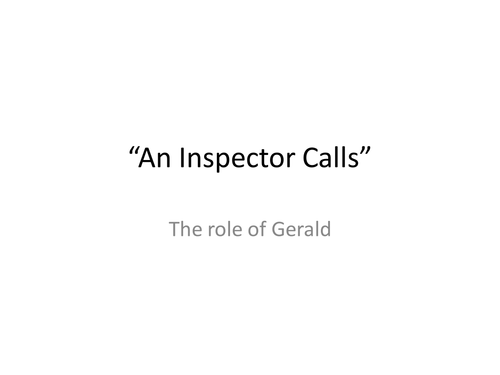"""An Inspector Calls"" - the role of Gerald."