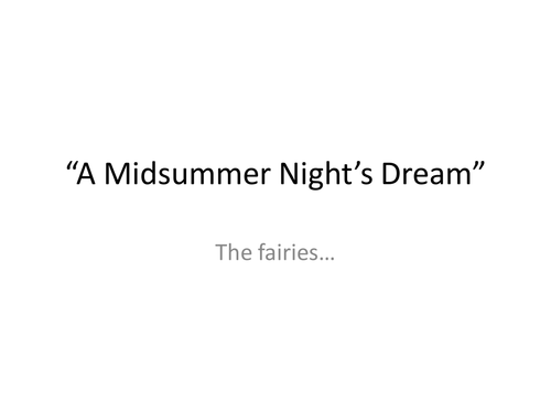 """""""A Midsummer Night's Dream"""", Year 7, Titania and Oberon quarrel, vocabulary for effect."""