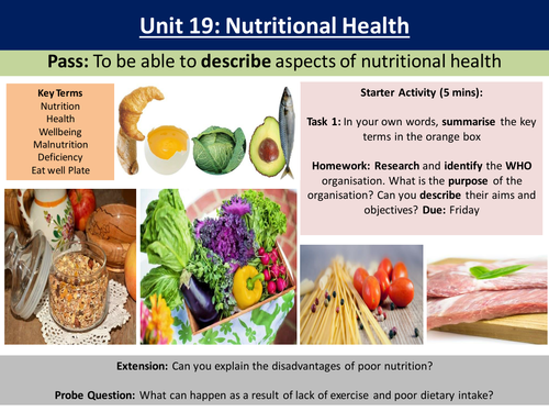 Unit 19 Concepts of Nutritional Health - The Eat well plate Level 3 NQF HSC