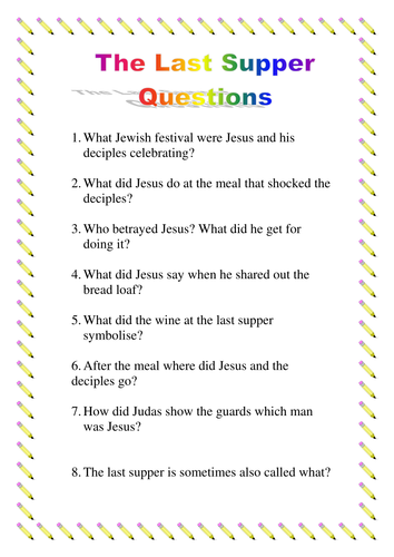 A Question Sheet About The Last Supper By Ljj290488
