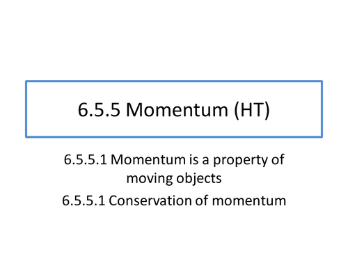 Momentum (HT) Skeleton PP for AQA Combined Science (Physics topic 6.5.5