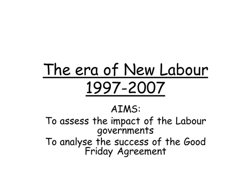 AQA A level Modern Britain, 1951-2007, The era of New Labour