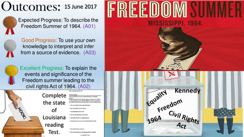 American Civil Rights: Freedom Summer and Civil Rights Act 1964.
