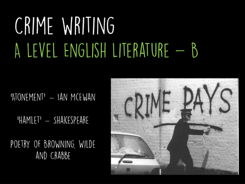 Introduction to Crime Writing for AQA GCE Literature B