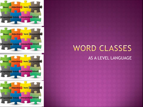 Word Classes for AS/A Level Language
