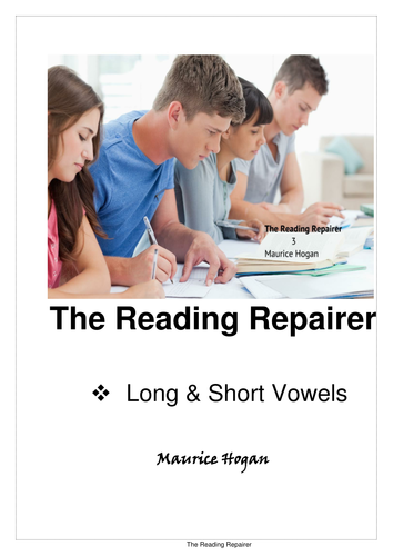 The Reading Repairer 3, Long and Short Vowels
