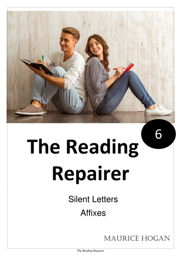 The Reading Repairer, 6.  Silent Letters & Affixes.
