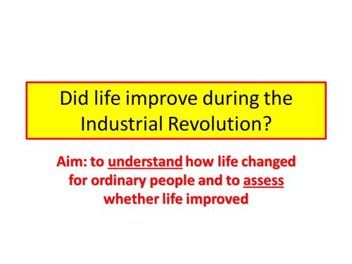 Industrial Revolution - Did life improve?