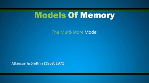 The Multi-Store Model AQA Psychology 2015