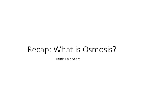 Required Practical - Osmosis