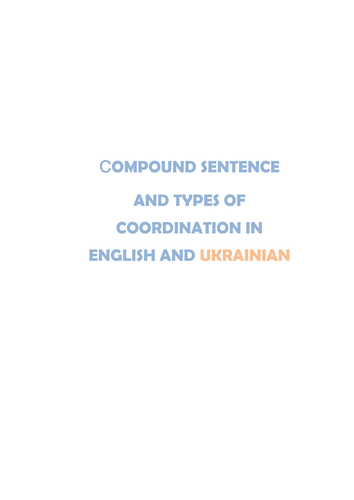СOMPOUND SENTENCE AND TYPES OF COORDINATION IN ENGLISH AND UKRAINIAN