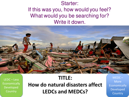the prevalence of natural disasters in both ledc and medc countries Global health patterns the prevalence of aids in some countries can also be a factor the life expectancy of individuals in both ledcs and medcs.