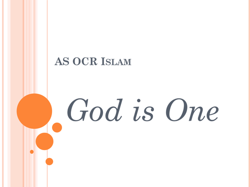 OCR AS Islam paper - God is one