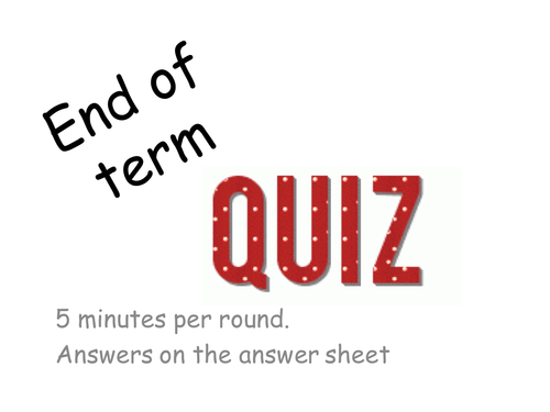 End of Year Super Quiz: Educational and Fun Round. Answer Sheet and Answers included