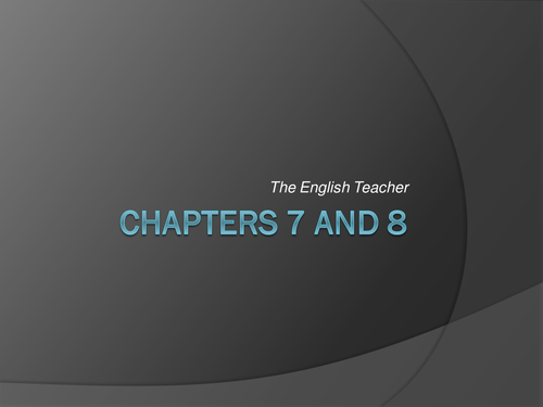 The English Teacher by R.K. Narayan - Chapters 7 and 8