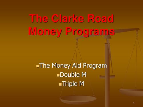 """""""The Clarke  Road Money Program"""" PowerPoint"""