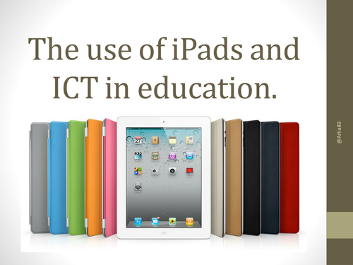 The Use of iPads in Education