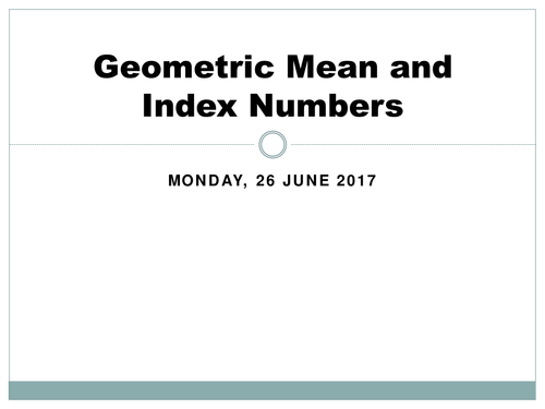Geometric Mean and Index numbers