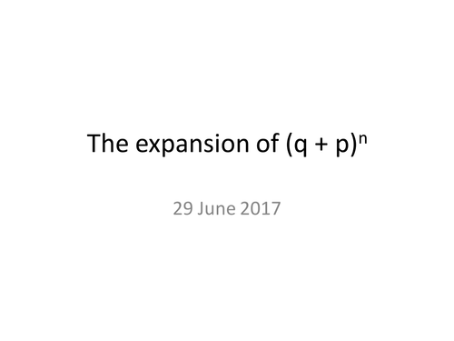 The expansion of (p+q)^n