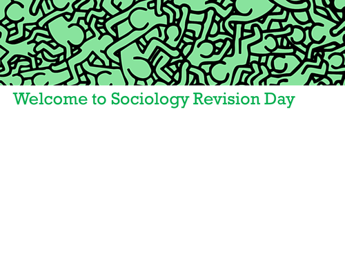 Sociology AS/A-level Families Revision Day Presentation