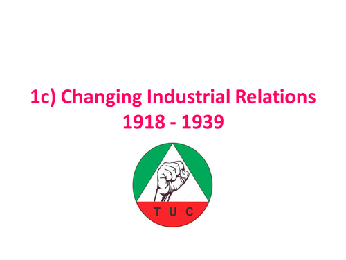 Industrial relations 1918 - 1939