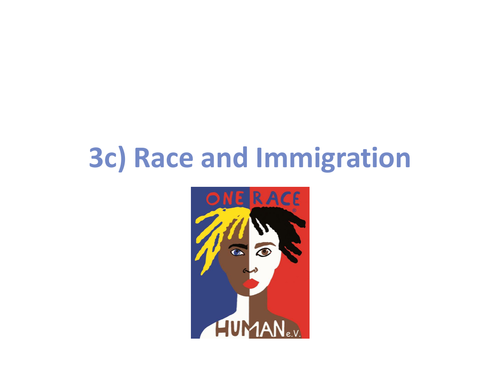 Race and Immigration Revision