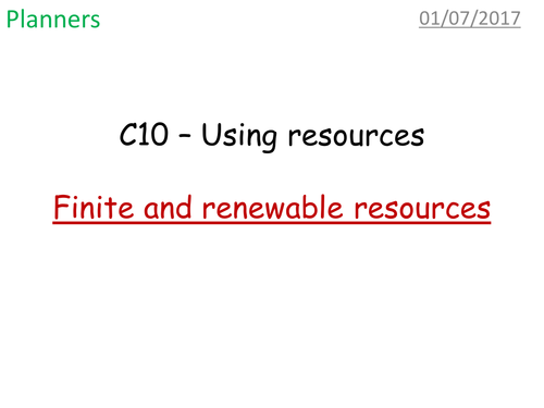 Finite and renewable resources
