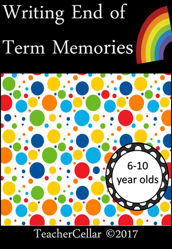 Writing End of Term Memories