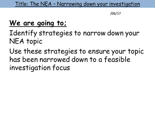 6a. Narrowing down the Research Focus (A-Level Non-Examined Asessment (NEA)