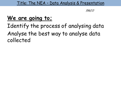8. Analysis and Data Presentation [A-Level Non-Examined Assessment (NEA)]
