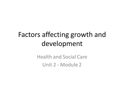 WJEC Health and Social Care - Factors affecting Growth and development