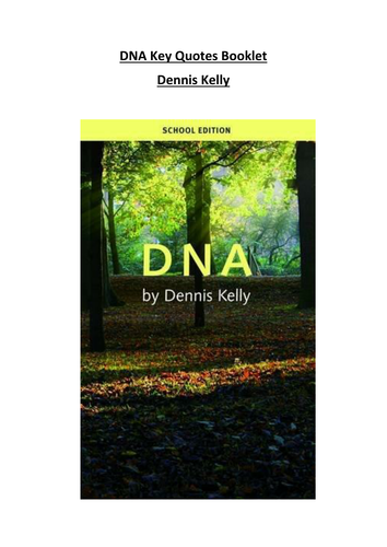 DNA Dennis Kelly Key Quotes Booklet