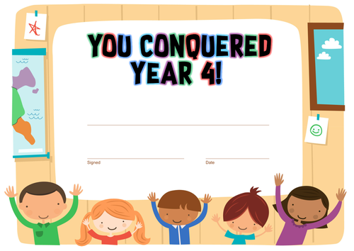 """""""You Conquered Year 4"""" End of Year Certificate"""