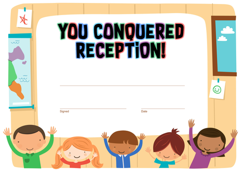 """""""You Conquered Reception"""" End of Year Certificate"""