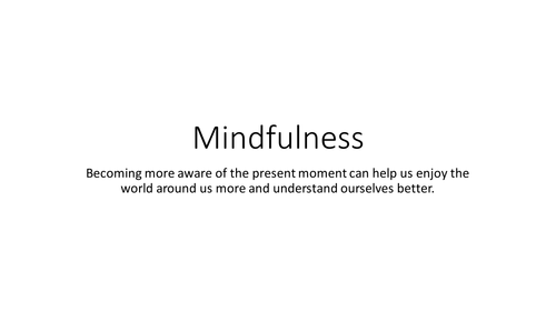 Mindfulness an introduction for students