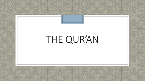 Theme 1 Figures and Texts - The Quran