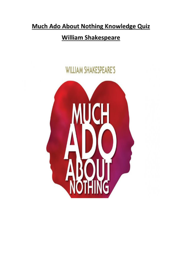 Much Ado About Nothing Knowledge Quiz