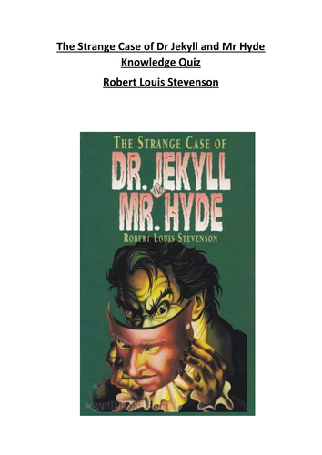 The Strange Case of Dr Jekyll and Mr Hyde Knowledge Quiz